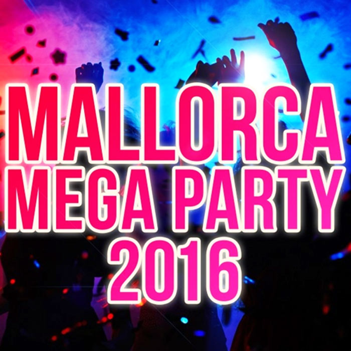 Mallorca Mega Party [2016]