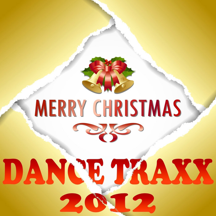 Merry Christmas Dance Traxx 2012 (Xmas Essentials Ultimate Trance Anthems) [2012]