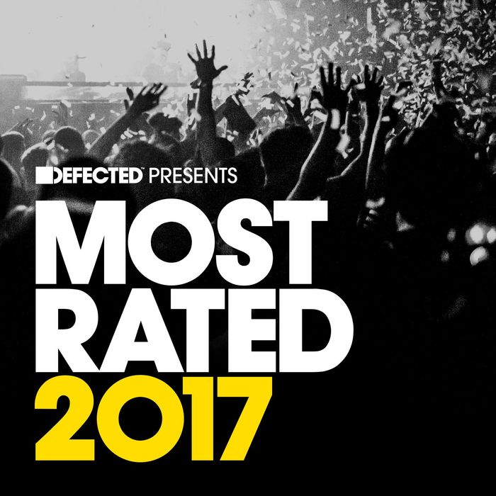 Defected Presents Most Rated 2017 [2016]