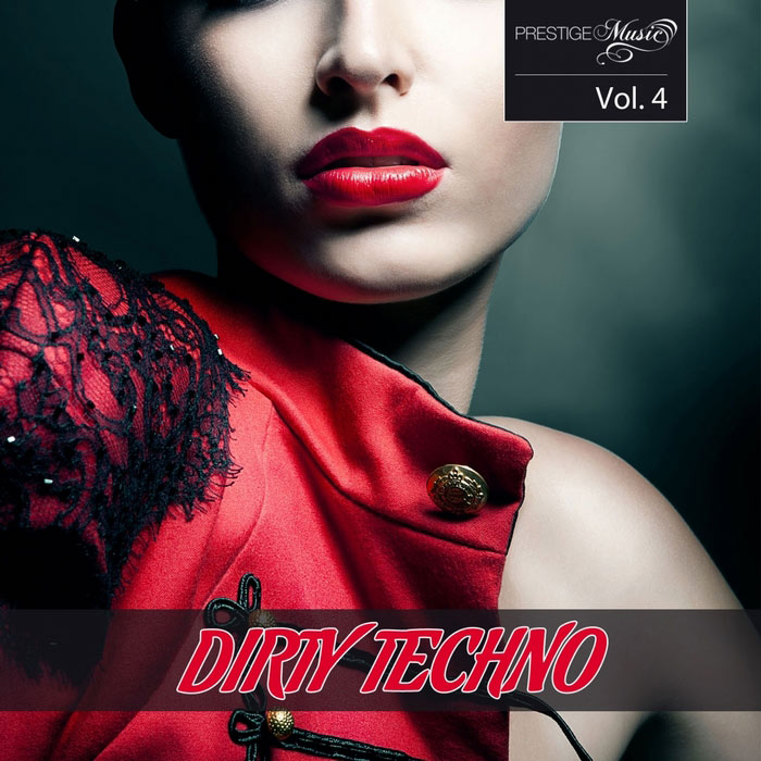 Dirty Techno (Vol. 4) [2013]