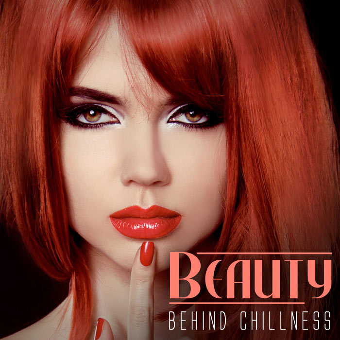 Beauty Behind Chillness [2015]