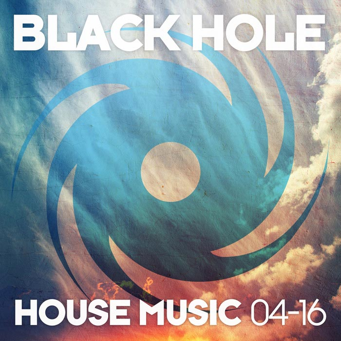 Black hole house music 04 16 2016 for Black house music