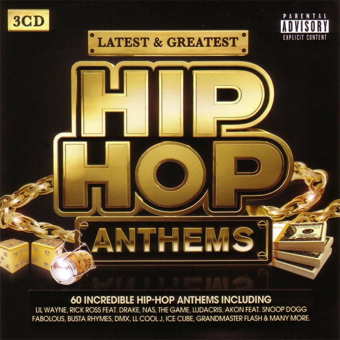 Latest & Greatest: Hip Hop Anthems [2014]