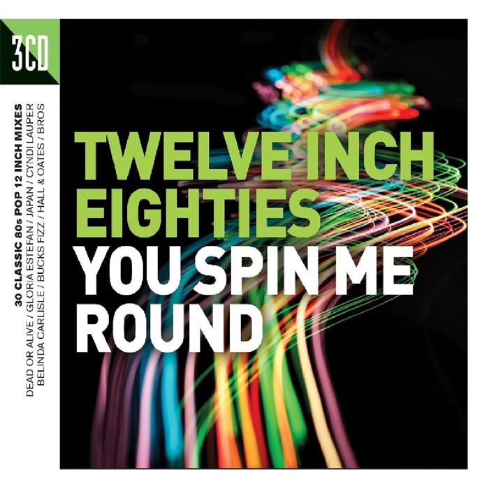 Twelve Inch Eighties - You Spin Me Round [2016]