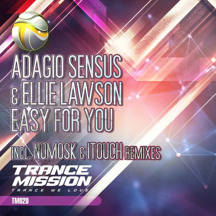 Adagio Sensus Ft. Ellie Lawson - Easy For You [2014]
