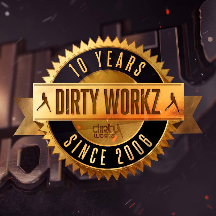 10 Years Dirty Workz [2016]
