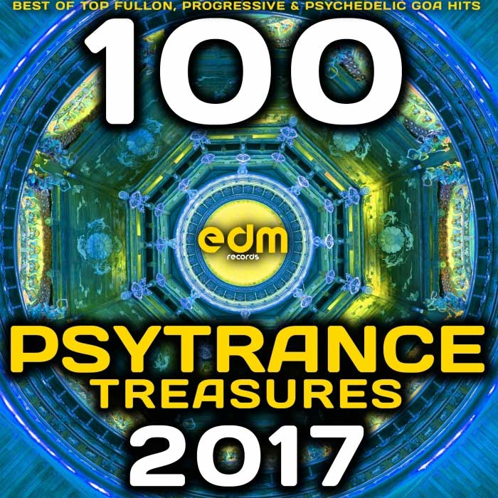 Psy Trance Treasures 2017 - 100 Best Of Top Full-on, Progressive & Psychedelic Goa Hits [2016]