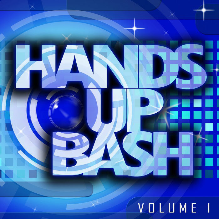 Hands Up Bash (Vol. 1) [2016]