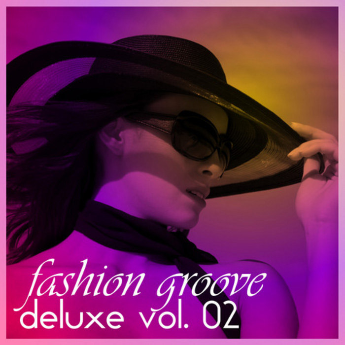 Fashion Groove Deluxe (Vol. 02) [2010]