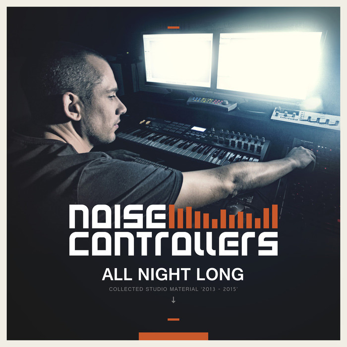 Noisecontrollers - All Night Long [2015]
