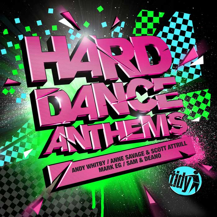 Hard Dance Anthems (mixed By Andy Whitby & Anne Savage & Scott Attrill & Mark EG & Sam & Deano) (unmixed tracks) [2010]