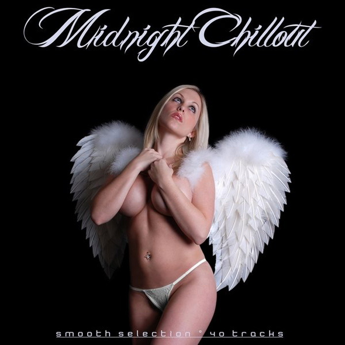 Midnight Chillout: Smooth Selection (40 Tracks) [2013]