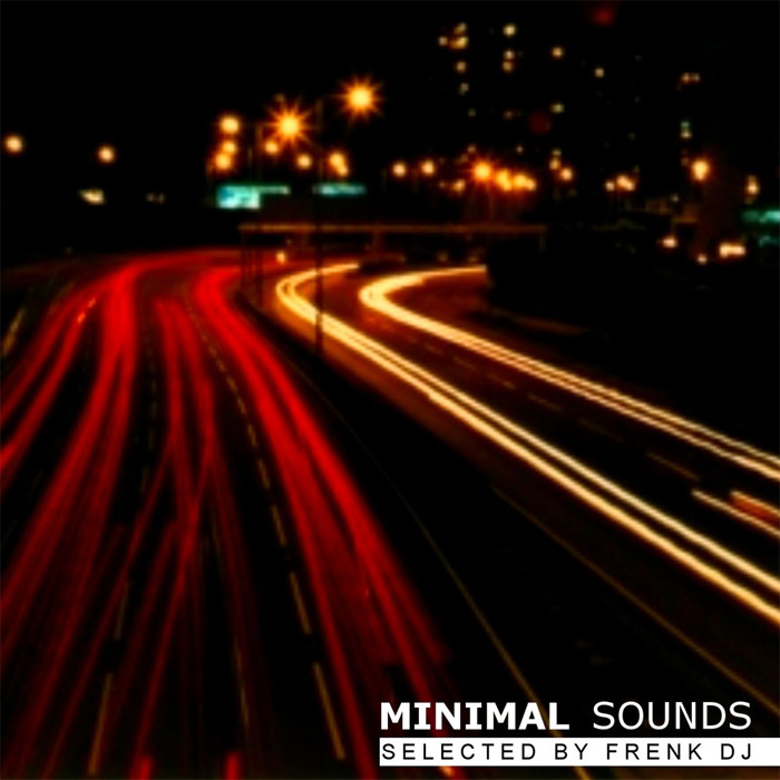 Minimal Sounds (Selected By Frenk DJ) [2010]