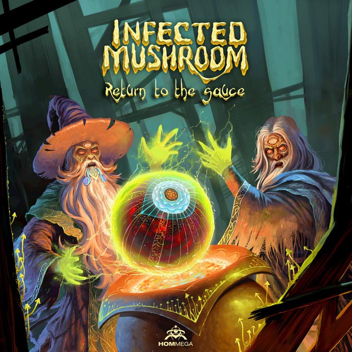 Infected Mushroom - Return To The Sauce [2017]