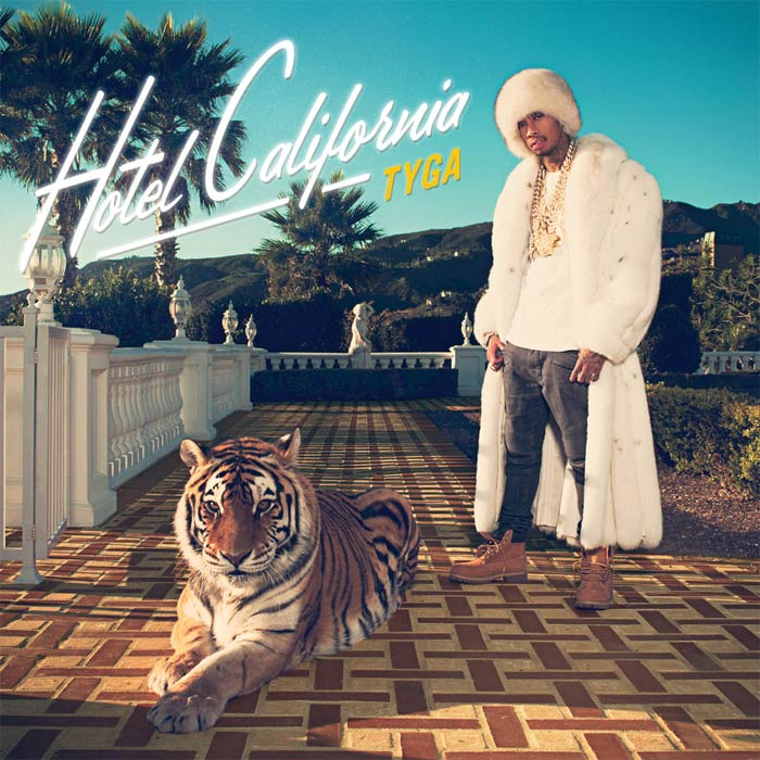 Tyga - Hotel California (Edited Deluxe Version) [2013]