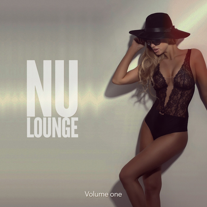 Nu Lounge 2017 Vol. 1 (Finest Chilled New Beats) [2017]