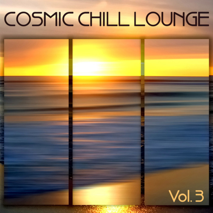 Cosmic Chill Lounge (Vol. 3) [2009]