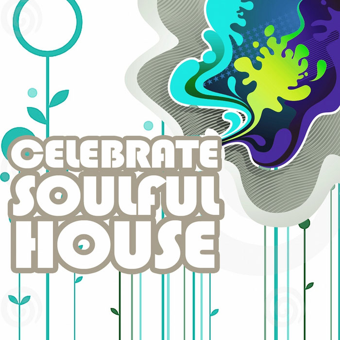 Celebrate Soulful House Vol. 3 (Best Of Loungy Chillhouse Tunes From Vocal To Deep Music) [2011]