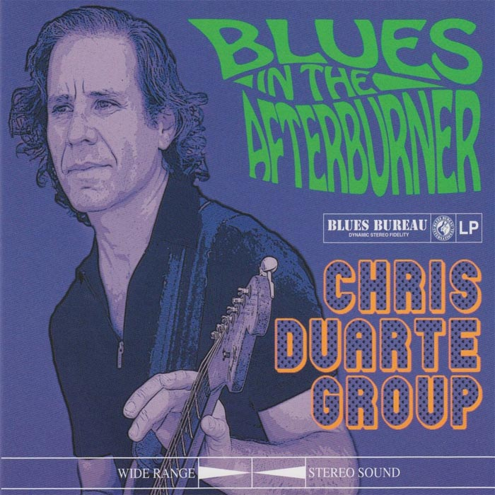 Chris Duarte Group - Blues in the Afterburner [2011]