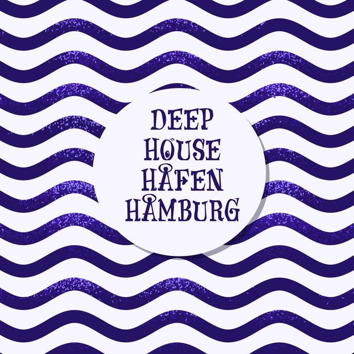 Deep House Hafen Hamburg [2017]