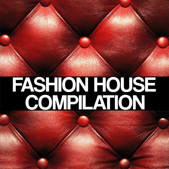 Fashion House Compilation [2012]