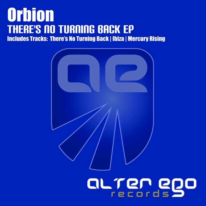 Orbion - There's No Turning Back EP [2017]