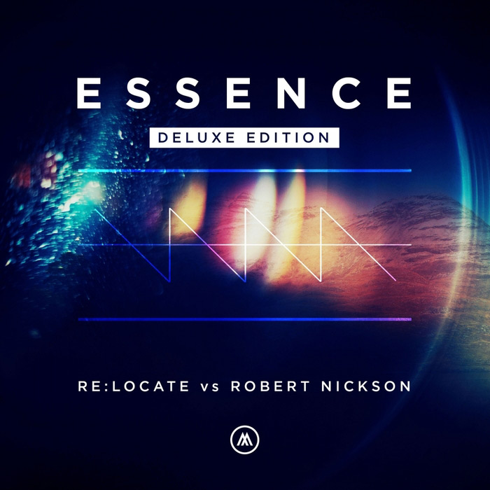 Re:Locate vs Robert Nickson - Essence (Deluxe Edition) [2015]