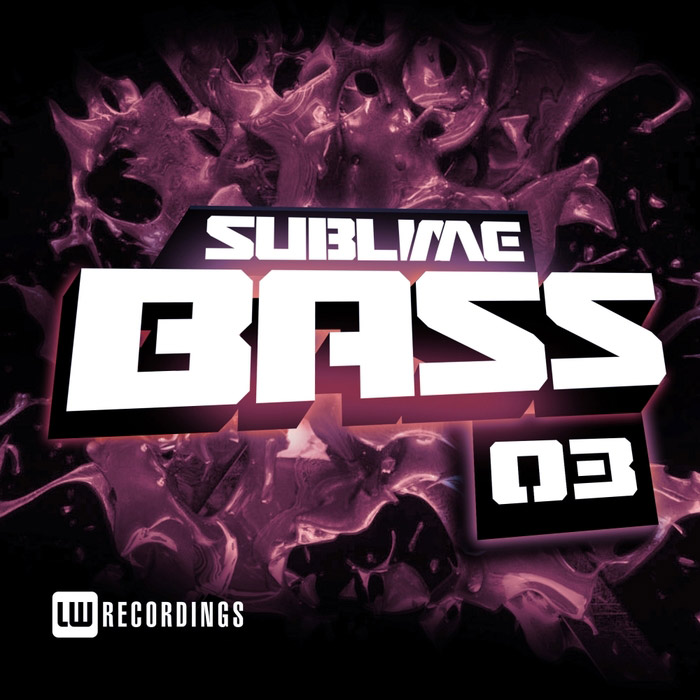 Sublime Bass (Vol. 03) [2017]