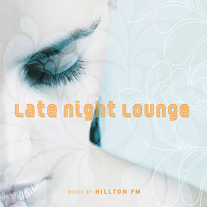 Hillton FM - Late Night Lounge [2008]