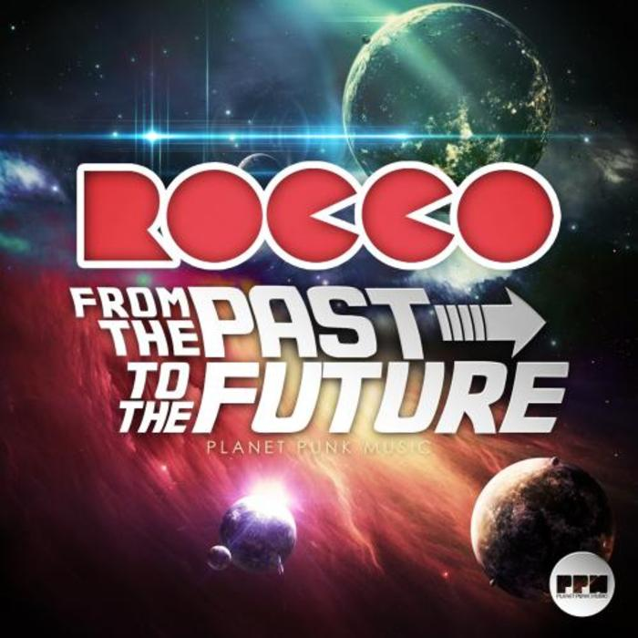 Rocco - From the Past to the Future [2015]