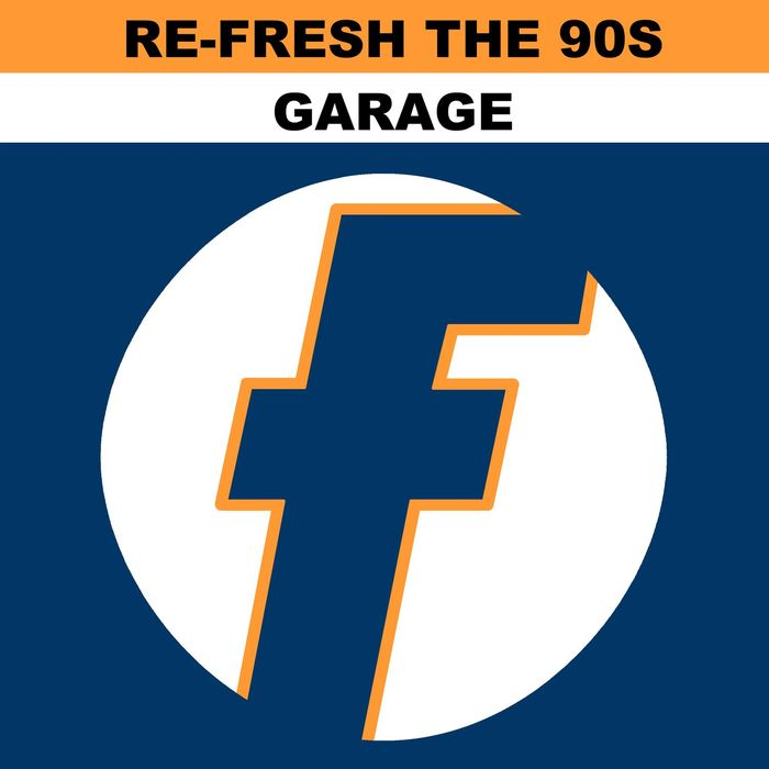 Re-Fresh The 90s - Garage [2017]
