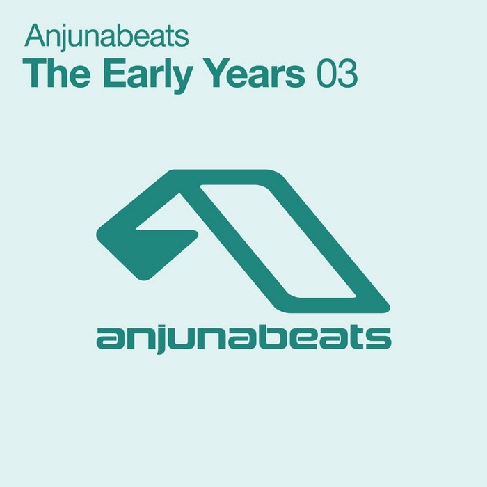 Anjunabeats: The Early Years 03 [2011]