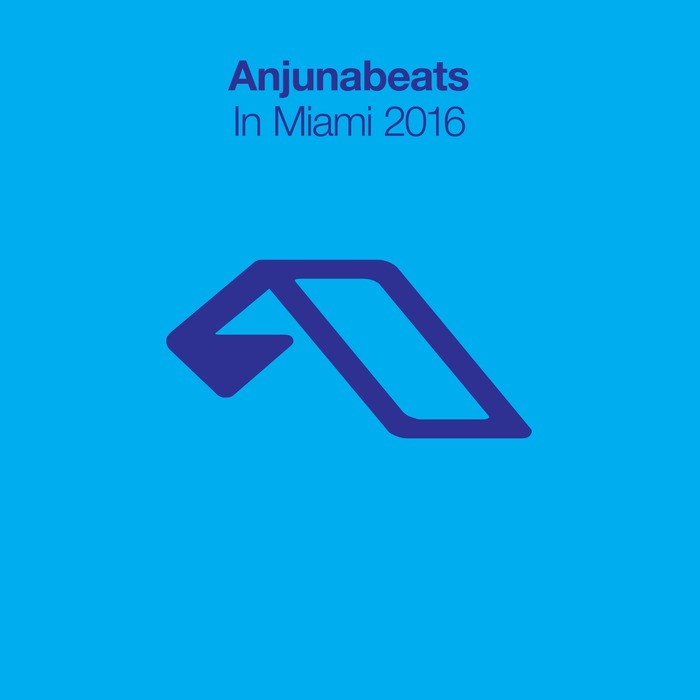 Anjunabeats: In Miami 2016 [2016]