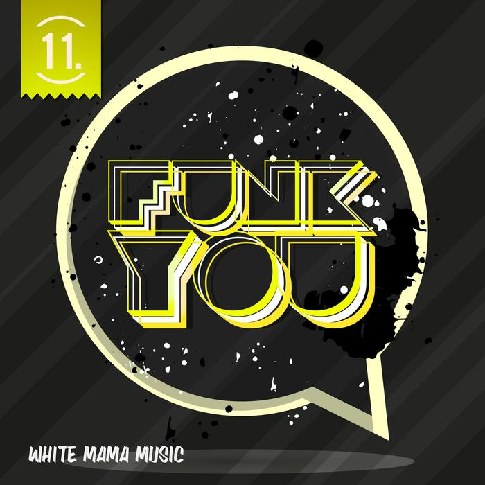 Funk You Volume Undici [2017]