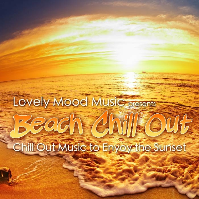 Beach Chill Out (Chill Out Music to Enjoy the Sunset) [2011]