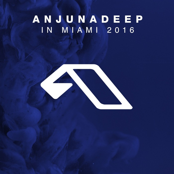Anjunadeep In Miami 2016 [2016]