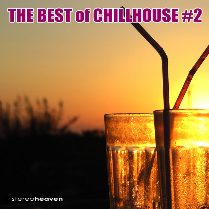The Best Of Chillhouse #2 [2011]