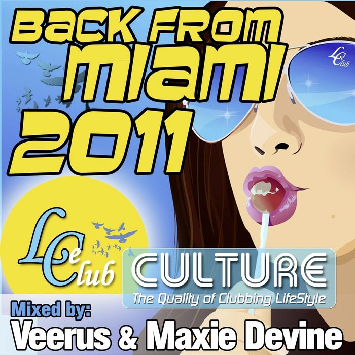Le Club Culture: Back From Miami 2011 (unmixed tracks) [2011]