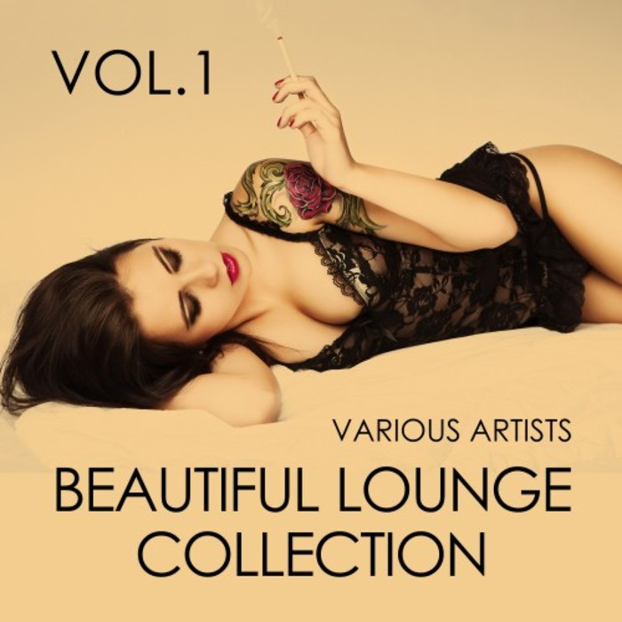 Beautiful Lounge Collection (Vol. 1) [2017]