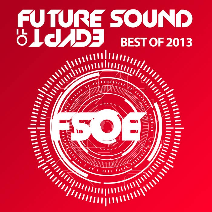 Future Sound Of Egypt: Best Of 2013 [2013]