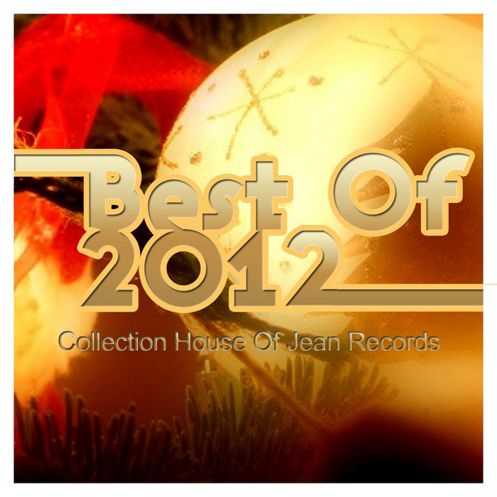 Best Of 2012 (Collection House) [2012]