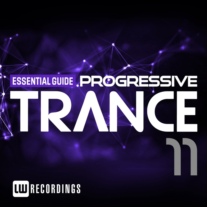 Essential Guide: Progressive Trance (Vol. 11) [2017]