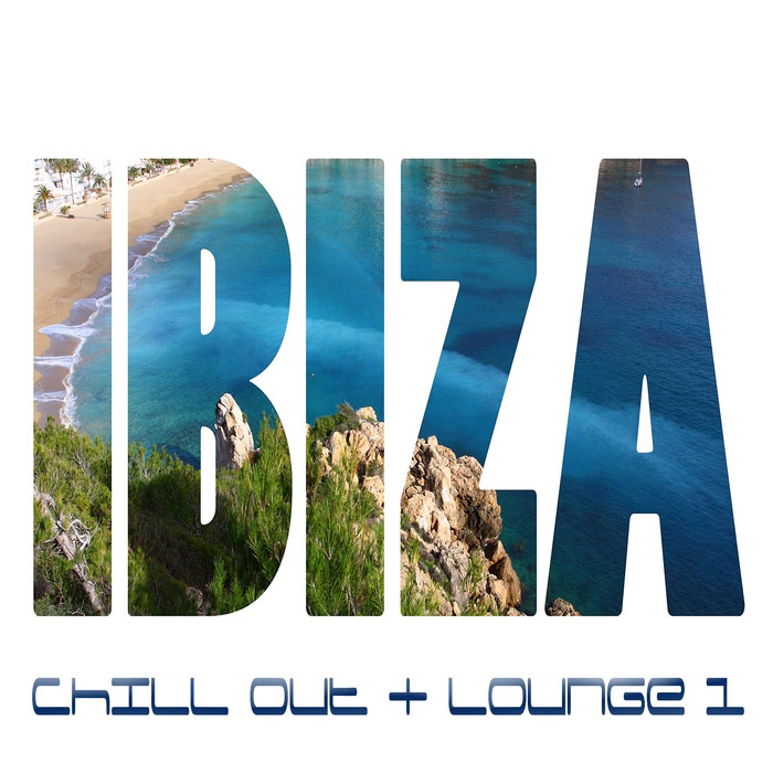 IBIZA Vol. 1 (Chill Out and Lounge) [2017]
