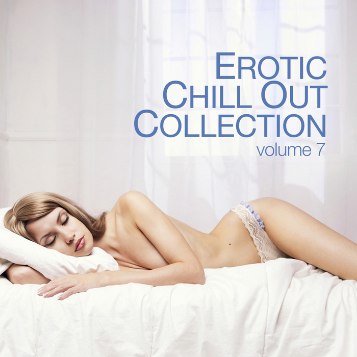 Erotic Chill Out Collection (Vol. 7) [2012]