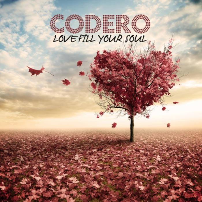 Codero - Love Fill Your Soul [2013]