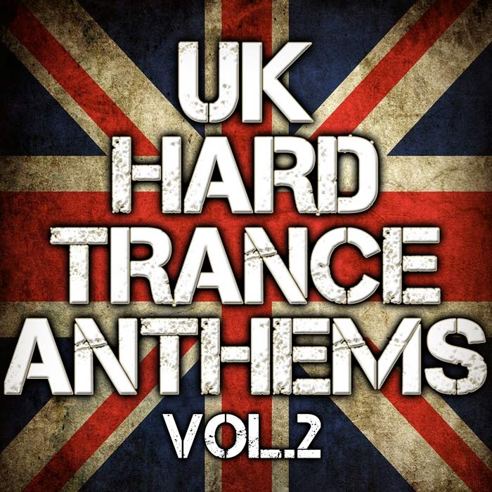 UK Hard Trance Anthems (Vol. 2) [2011]