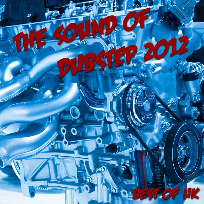The Sound Of Dubstep 2012: Best Of UK [2012]
