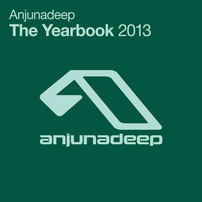Anjunadeep The Yearbook 2013 [2013]