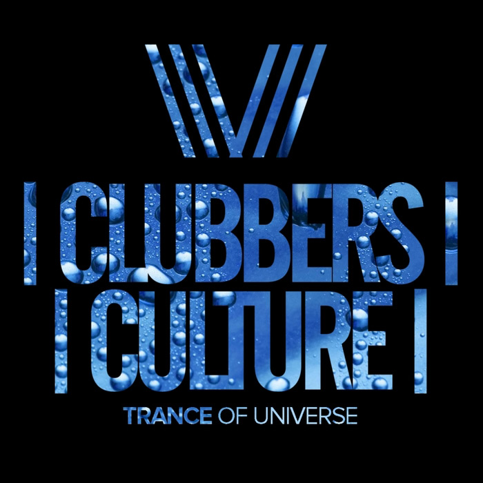 Clubbers Culture: Trance Of Universe [2017]