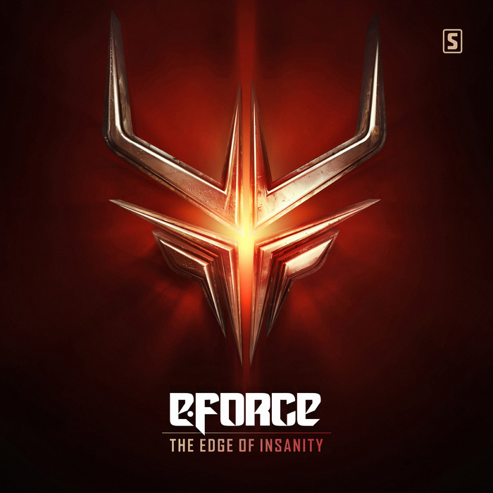 E-Force - The Edge Of Insanity [2017]